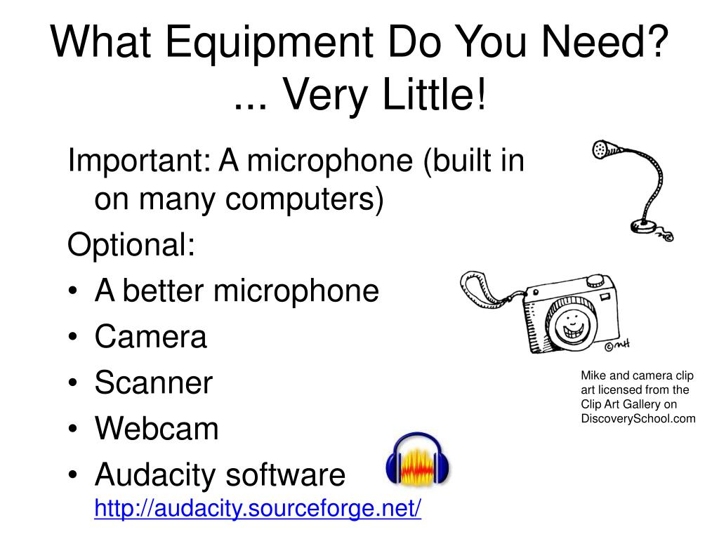 What Equipment Do You Need?