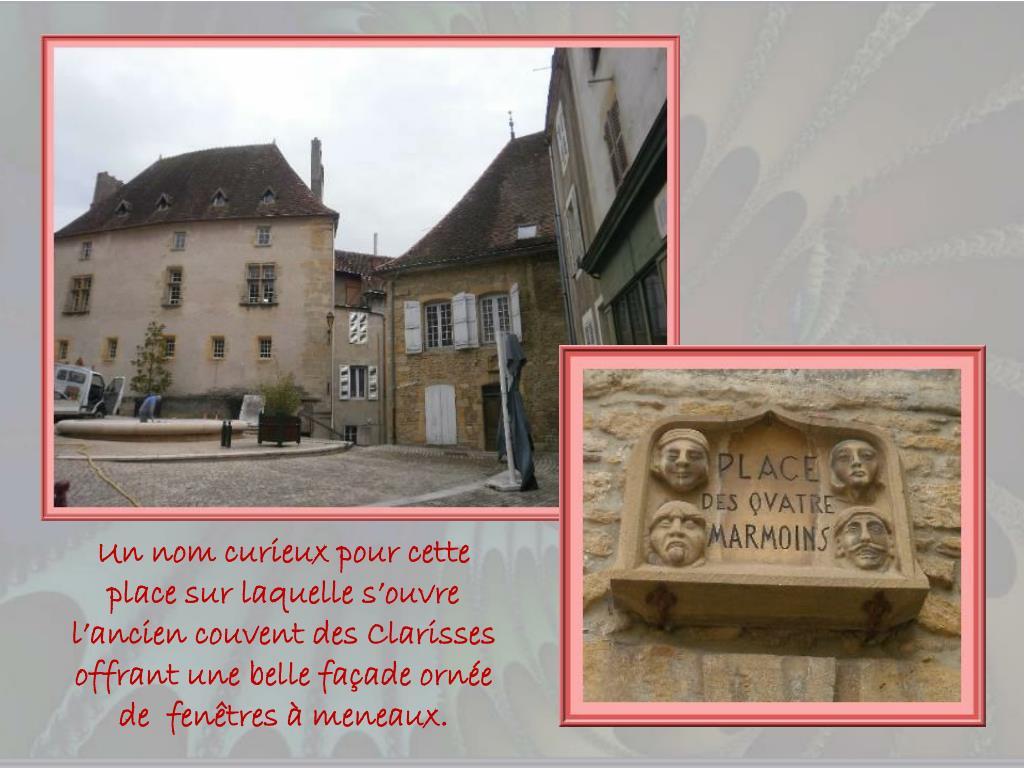 Un nom curieux pour cette place sur laquelle s'ouvre l'ancien couvent des Clarisses offrant une belle façade ornée de  fenêtres à meneaux.