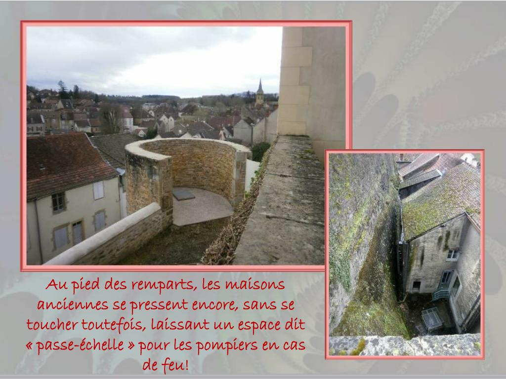 Au pied des remparts, les maisons anciennes se pressent encore, sans se toucher toutefois, laissant un espace dit «passe-échelle» pour les pompiers en cas de feu!