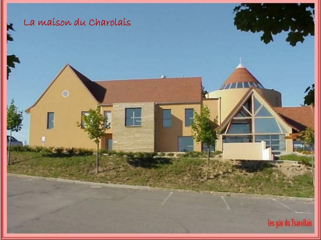 La maison du Charolais