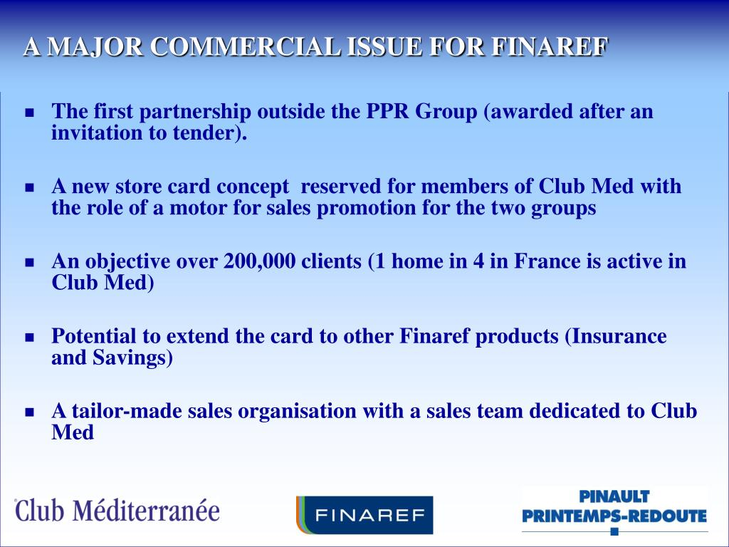 A MAJOR COMMERCIAL ISSUE FOR FINAREF