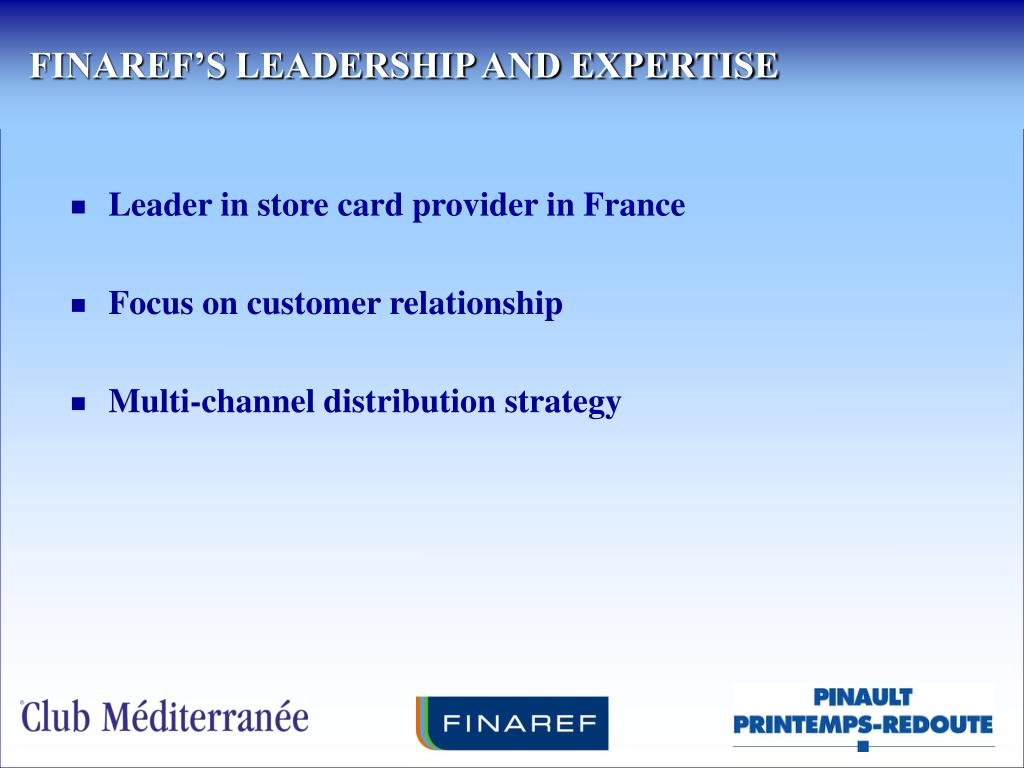 FINAREF'S LEADERSHIP AND EXPERTISE