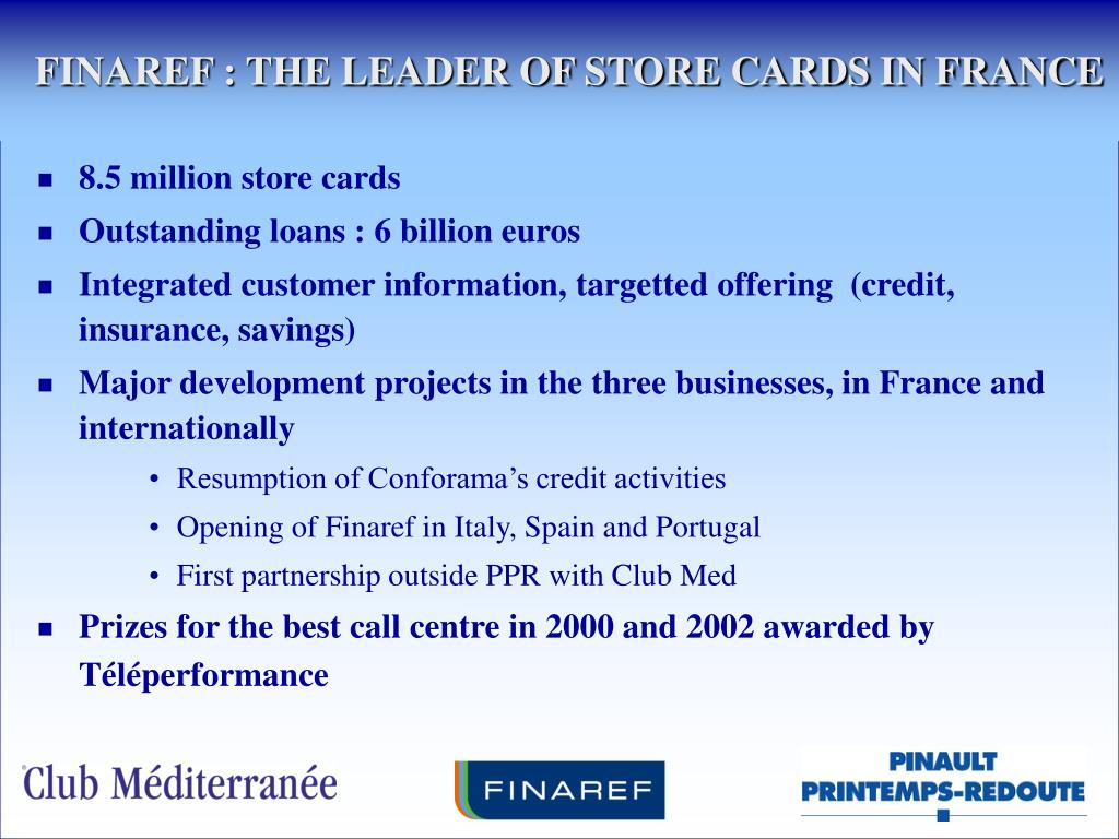 FINAREF : THE LEADER OF STORE CARDS IN FRANCE