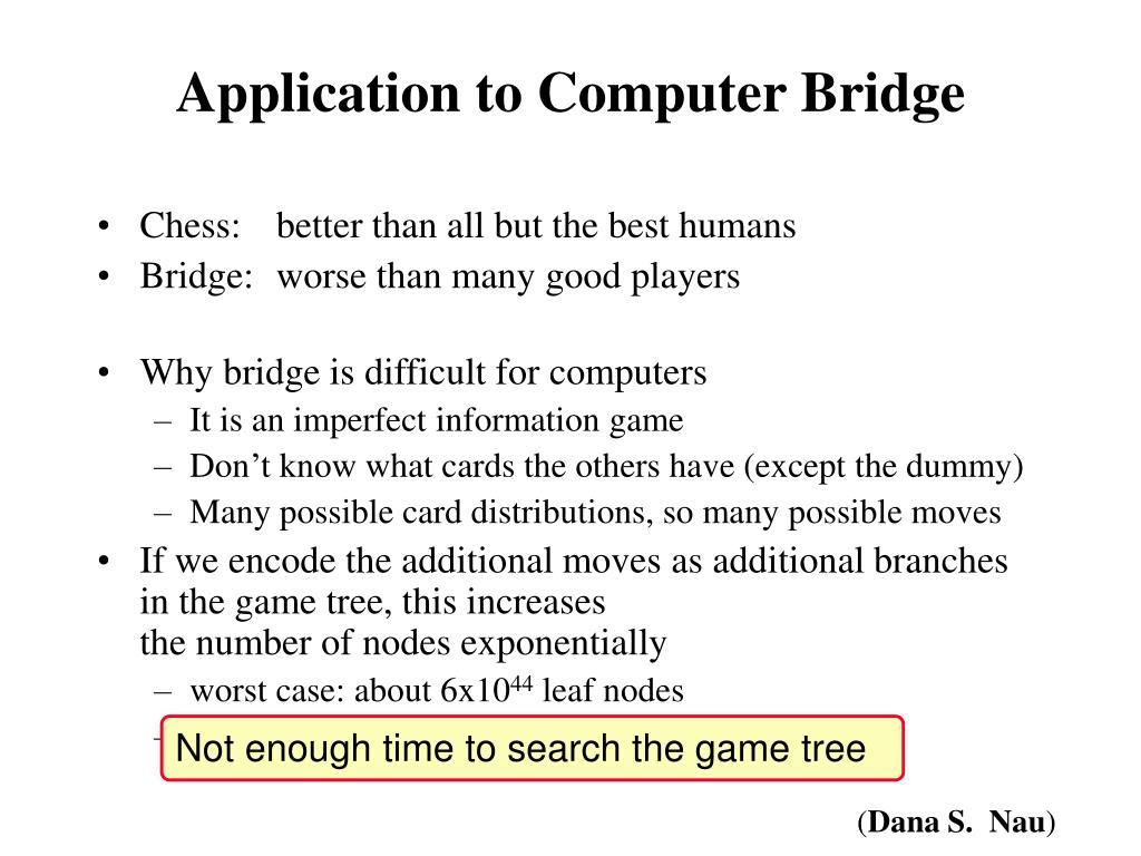 Application to Computer Bridge
