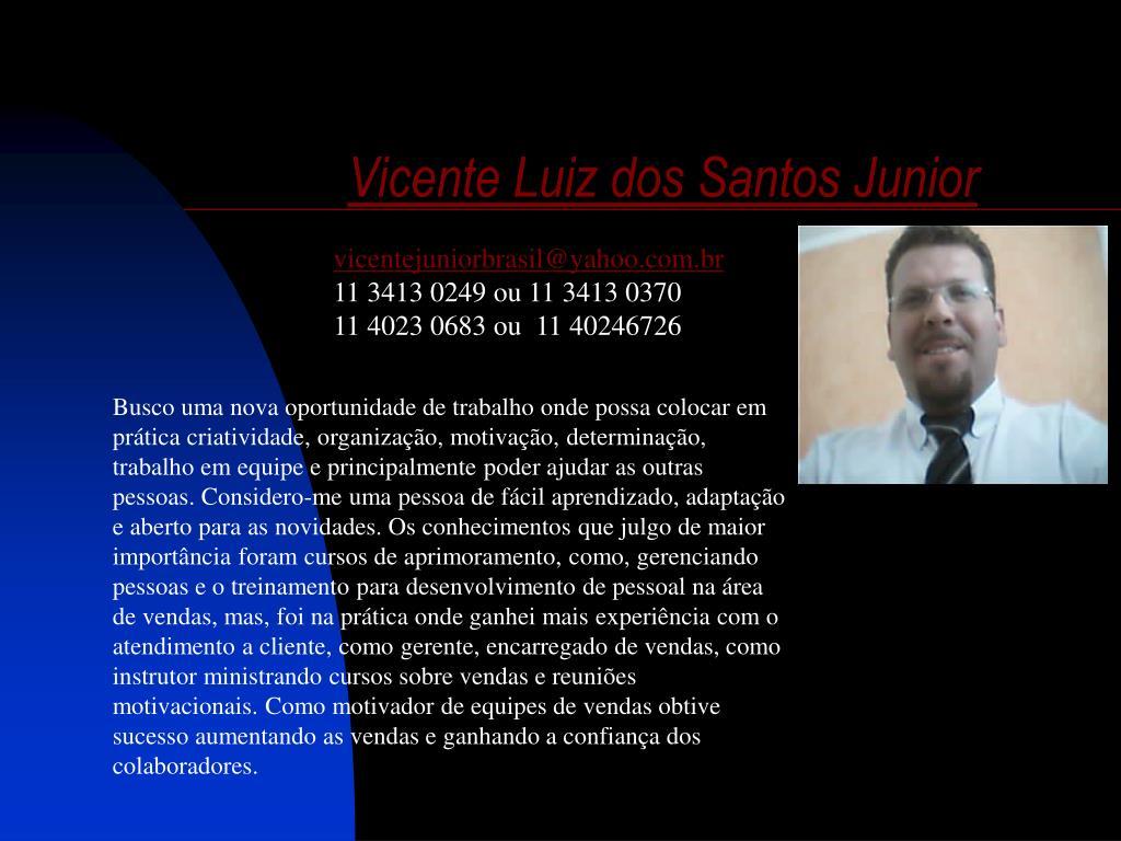 Vicente Luiz dos Santos Junior