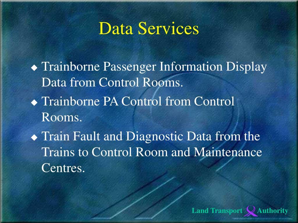 Trainborne Passenger Information Display Data from Control Rooms.