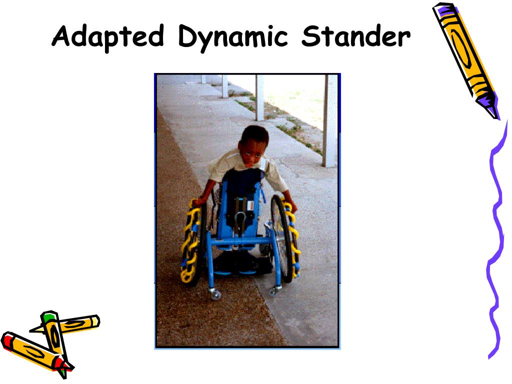 Adapted Dynamic Stander