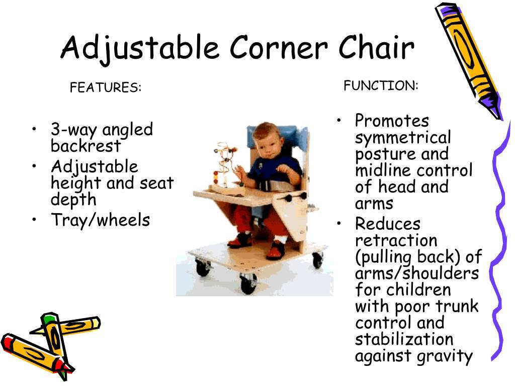 Adjustable Corner Chair