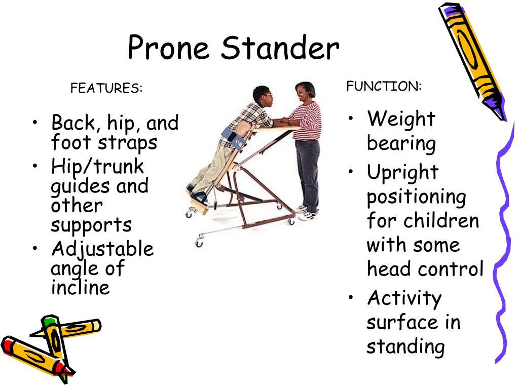 Prone Stander