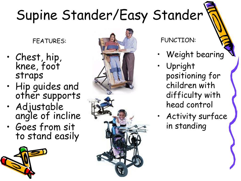 Supine Stander/Easy Stander