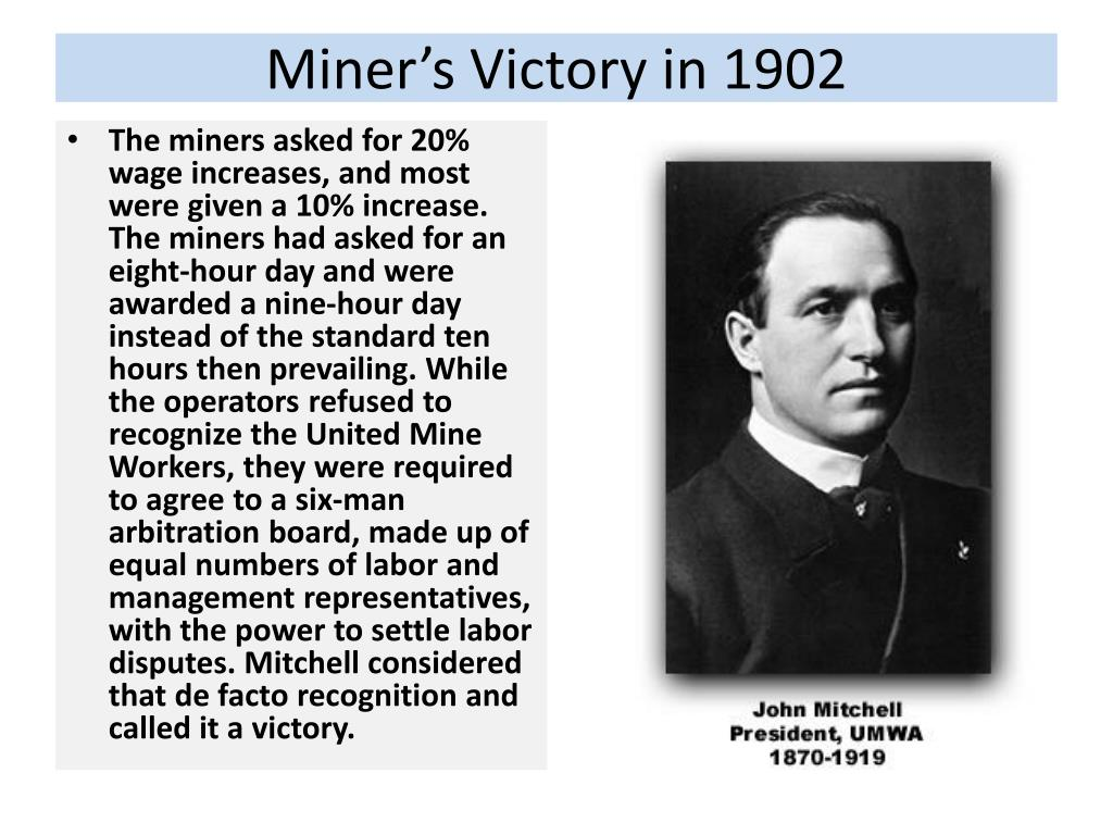Miner's Victory in 1902