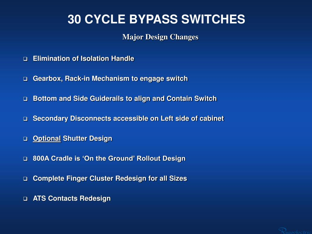 30 CYCLE BYPASS SWITCHES