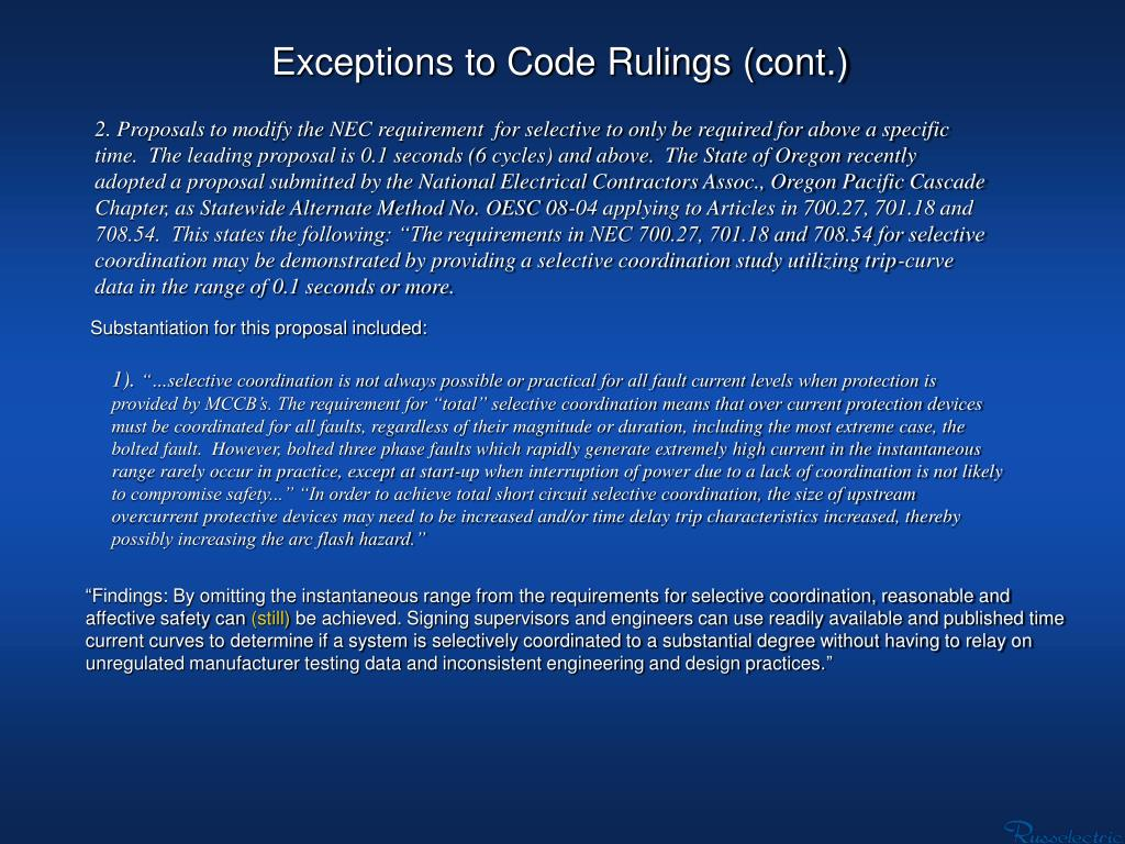 Exceptions to Code Rulings (cont.)