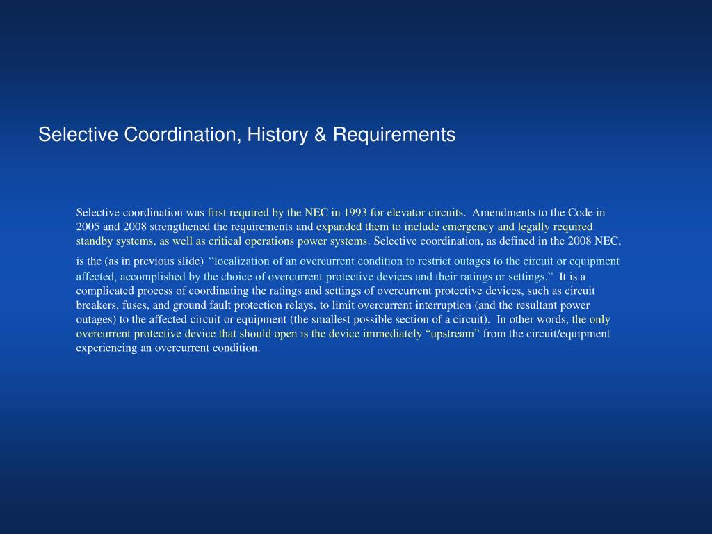 Selective Coordination, History & Requirements
