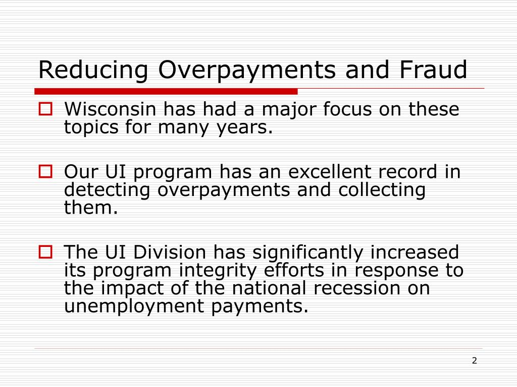 Reducing Overpayments and Fraud