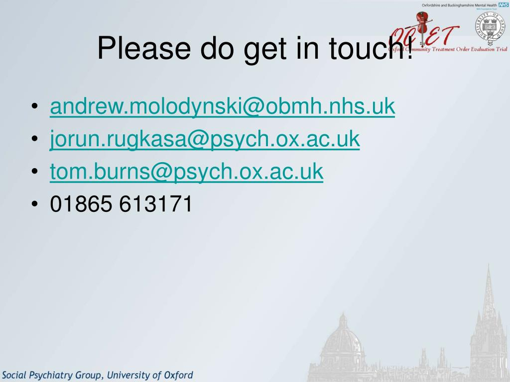Please do get in touch!