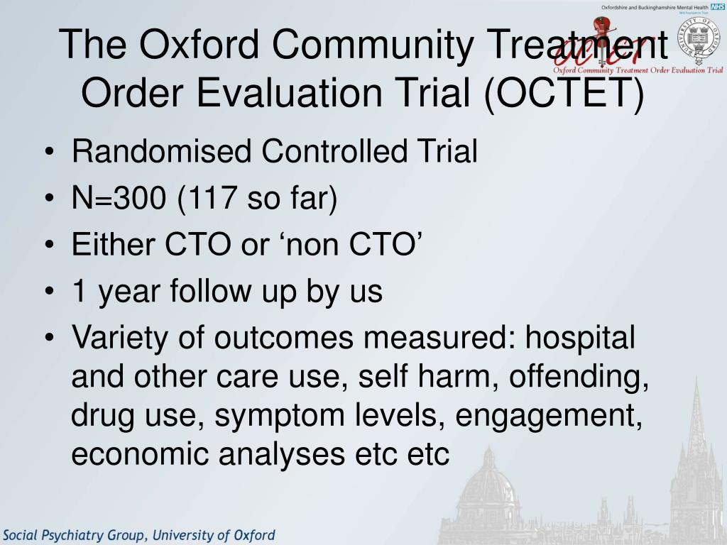 The Oxford Community Treatment Order Evaluation Trial (OCTET)