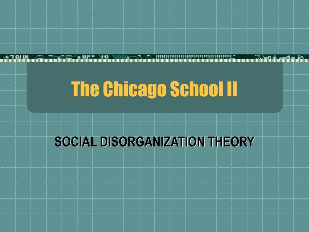 The Chicago School II