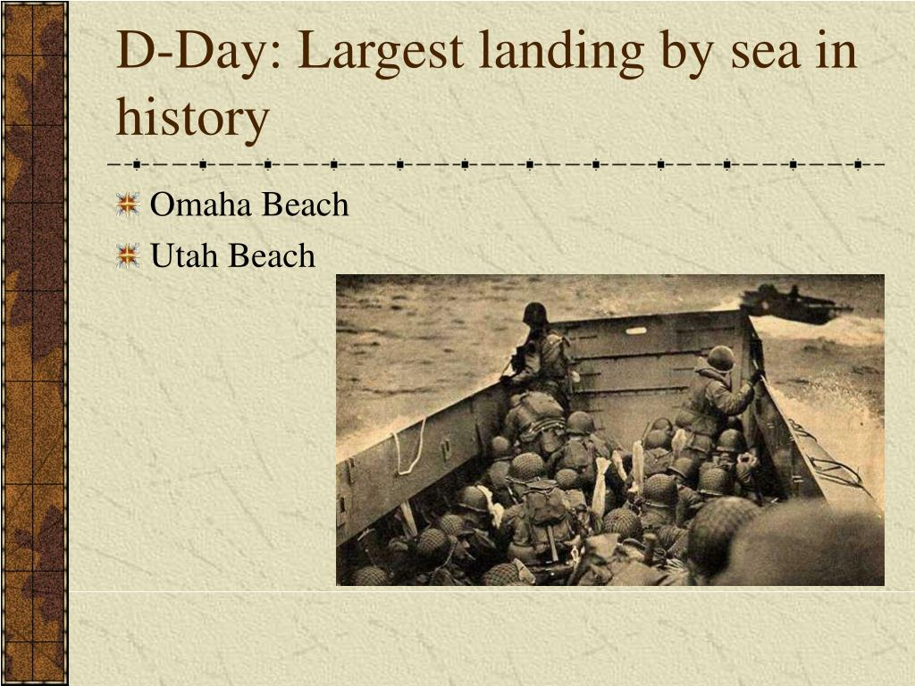 D-Day: Largest landing by sea in history