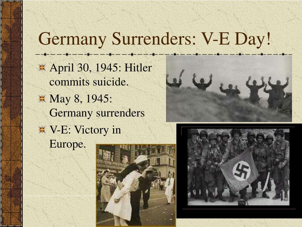 Germany Surrenders: V-E Day!
