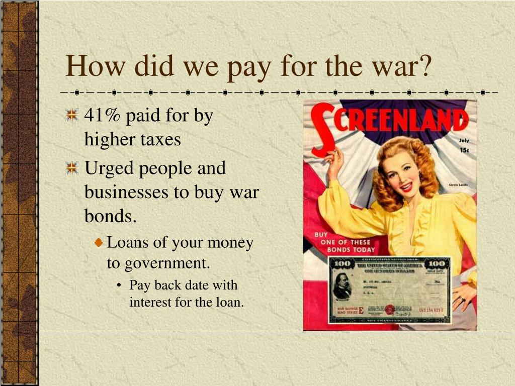 How did we pay for the war?