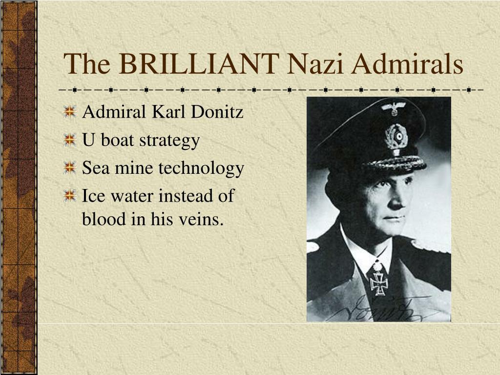 The BRILLIANT Nazi Admirals