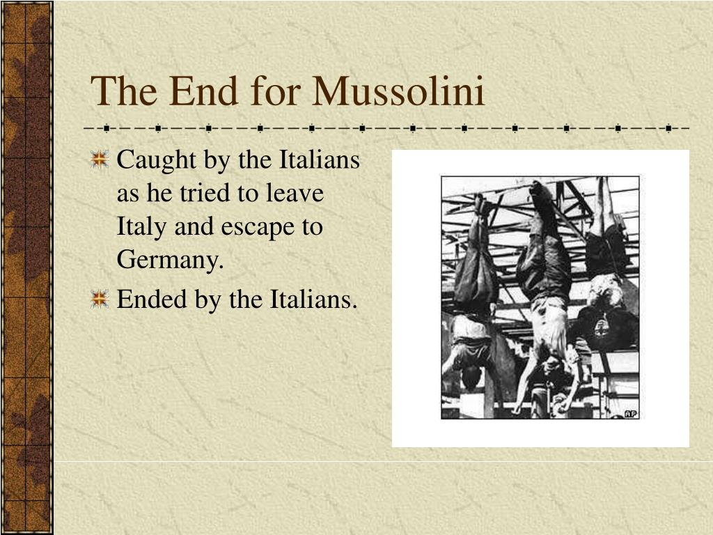 The End for Mussolini