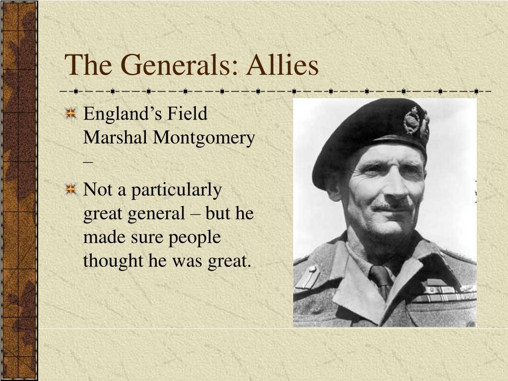 The Generals: Allies