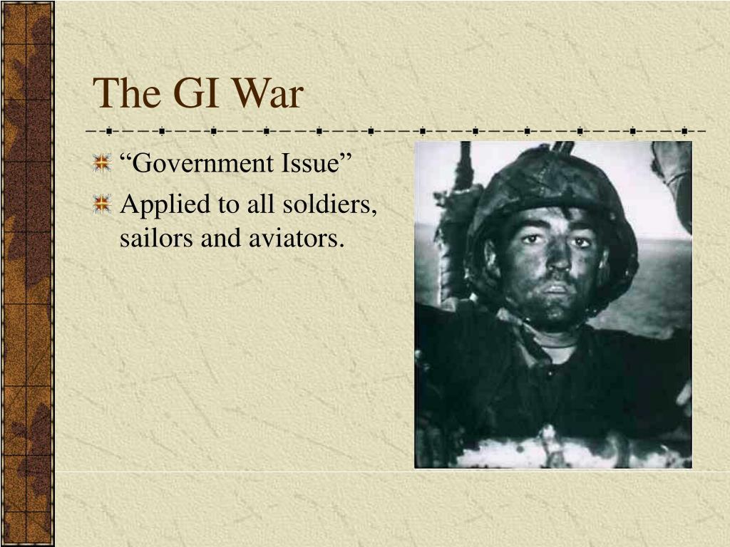The GI War