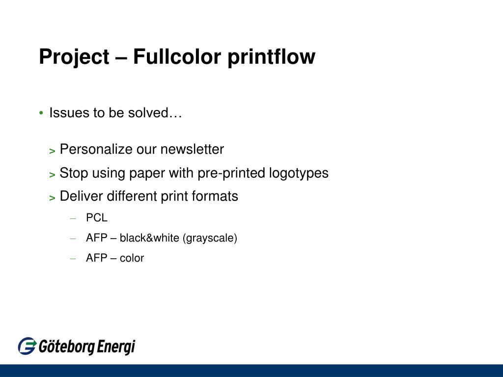 Project – Fullcolor printflow