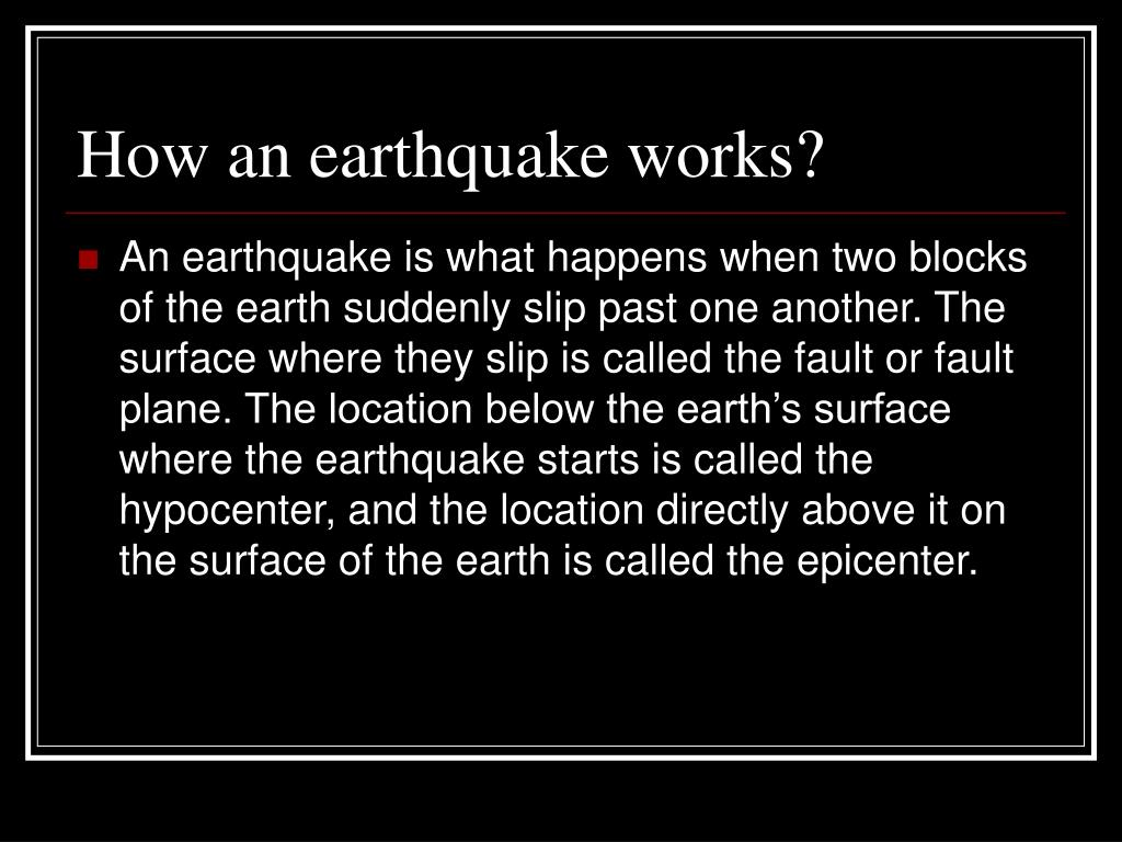 How an earthquake works?