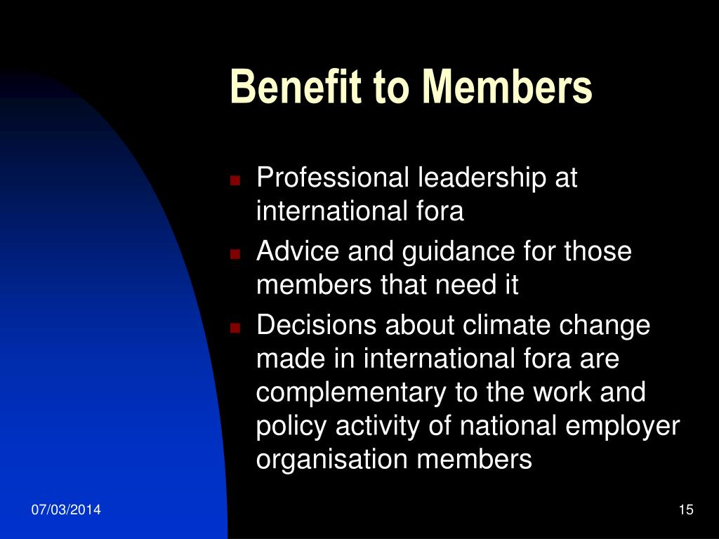 Benefit to Members
