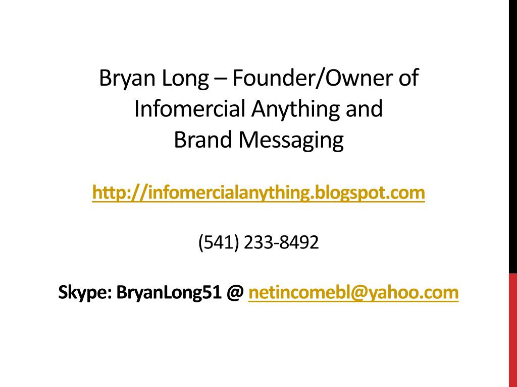Bryan Long – Founder/Owner of