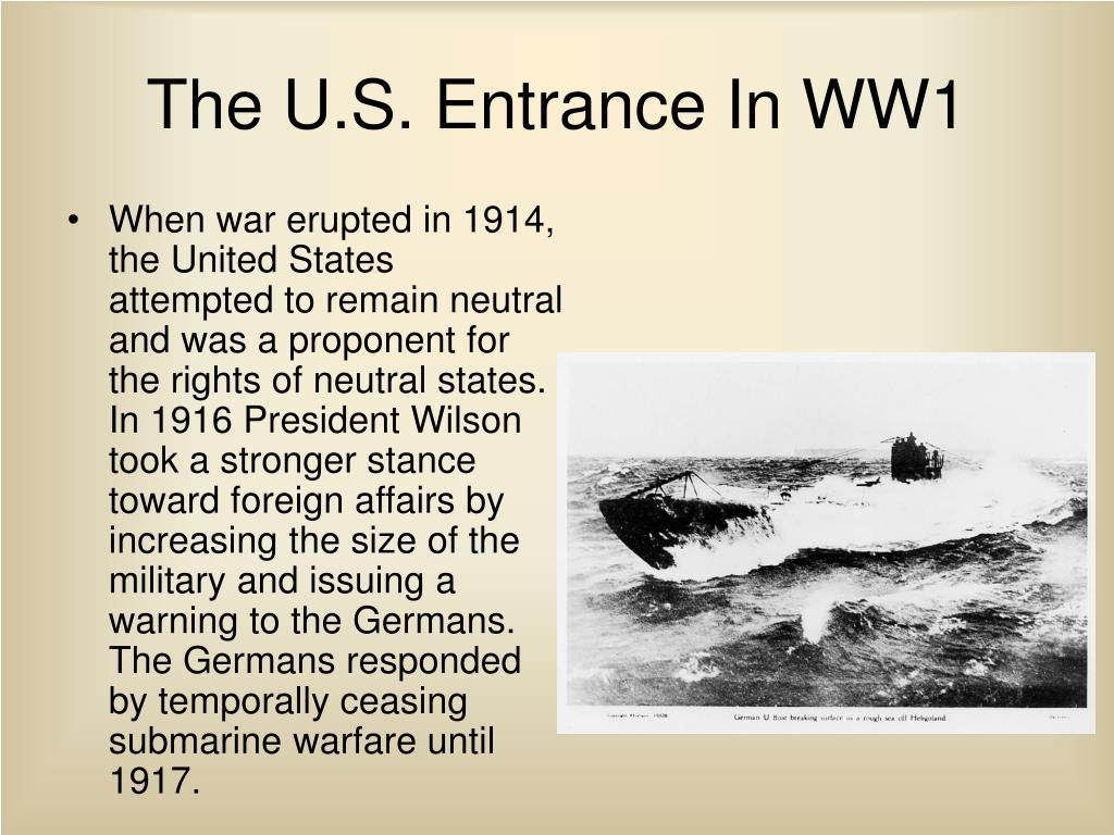 The U.S. Entrance In WW1