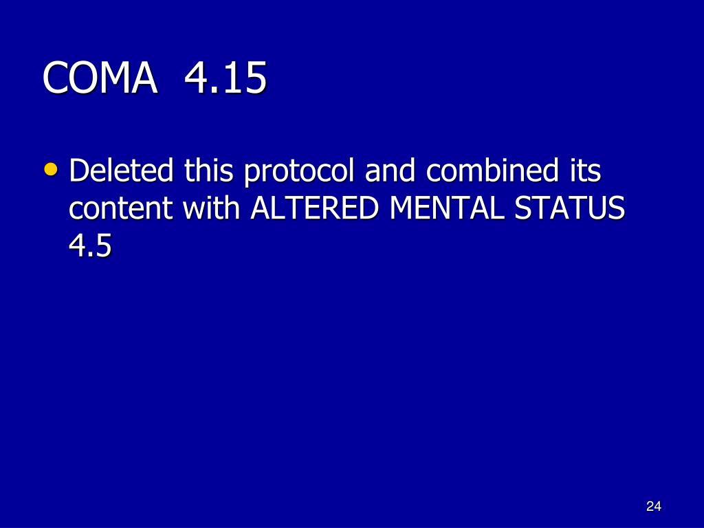 COMA  4.15