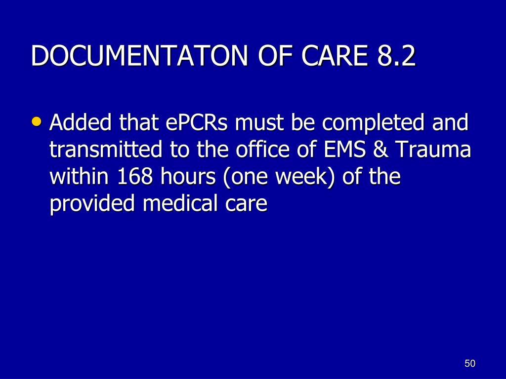 DOCUMENTATON OF CARE 8.2