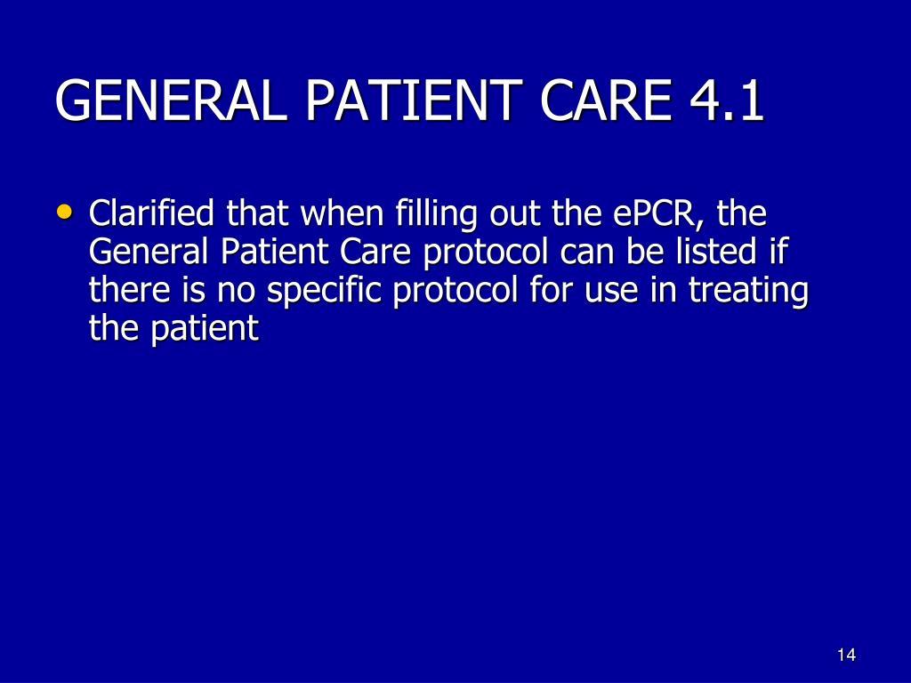 GENERAL PATIENT CARE 4.1