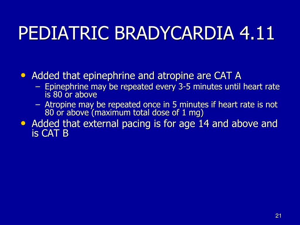 PEDIATRIC BRADYCARDIA 4.11