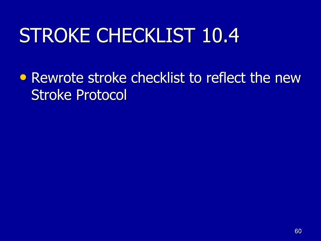 STROKE CHECKLIST 10.4