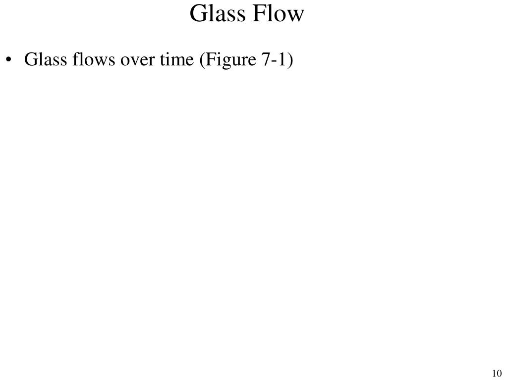 Glass Flow