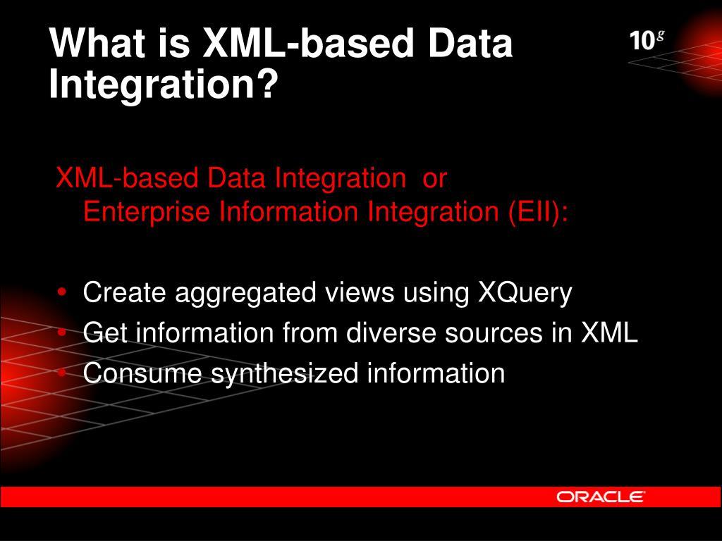 What is XML-based Data Integration?