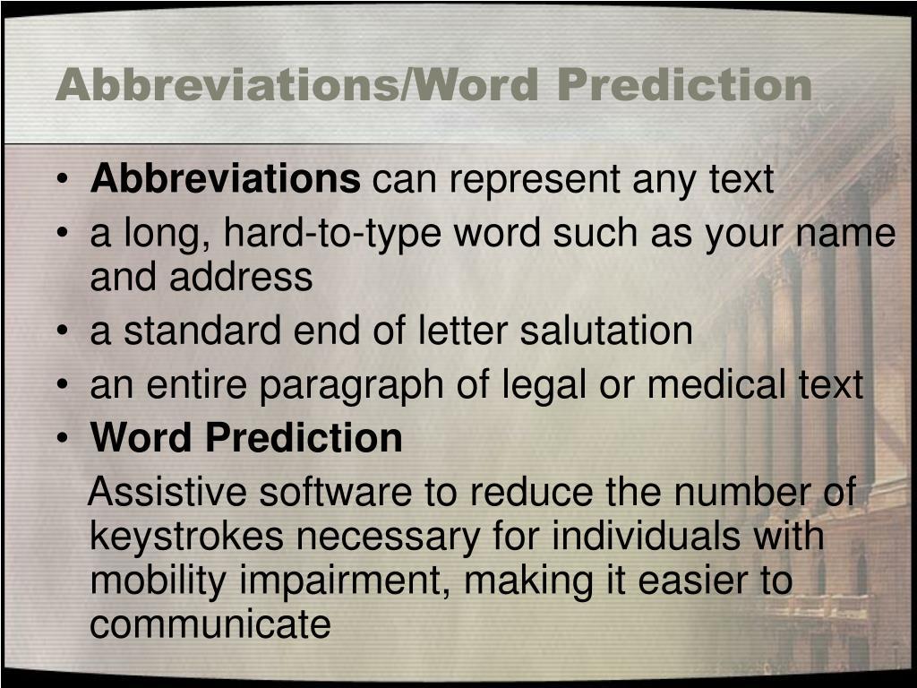 Abbreviations/Word Prediction