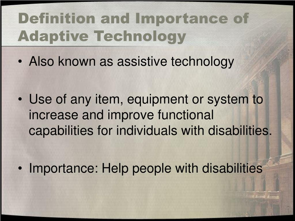 Definition and Importance of Adaptive Technology