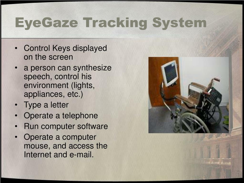 EyeGaze Tracking System