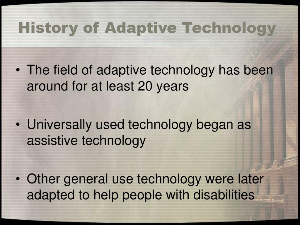 History of Adaptive Technology
