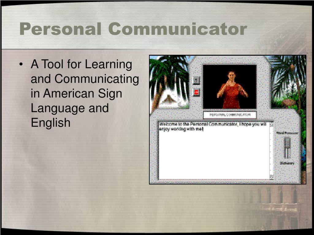 Personal Communicator