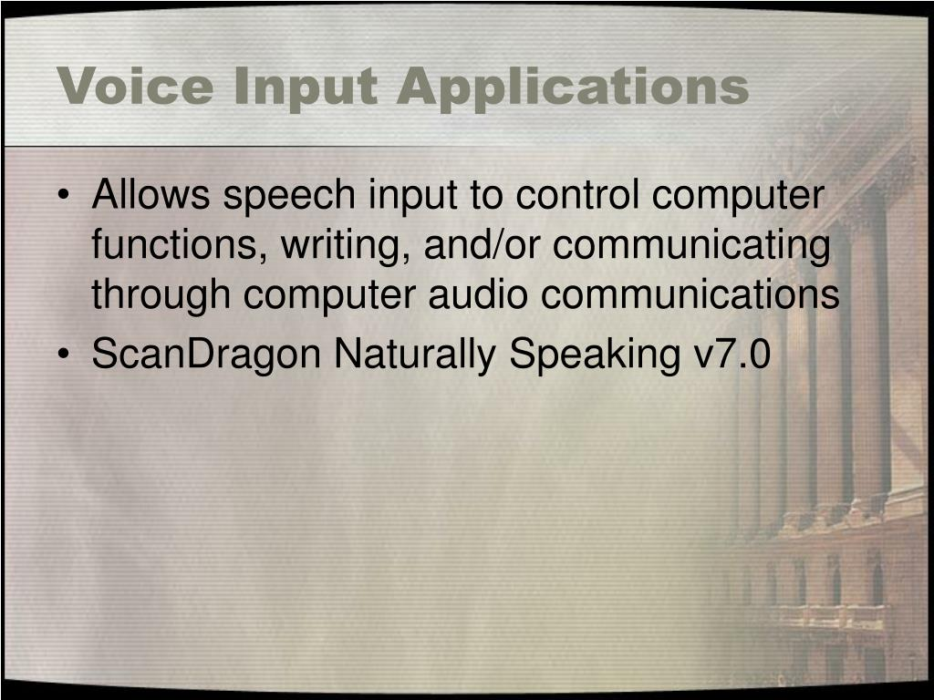 Voice Input Applications