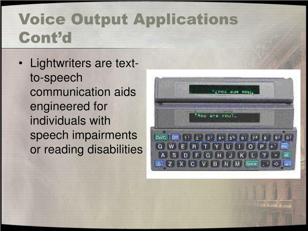 Voice Output Applications Cont'd