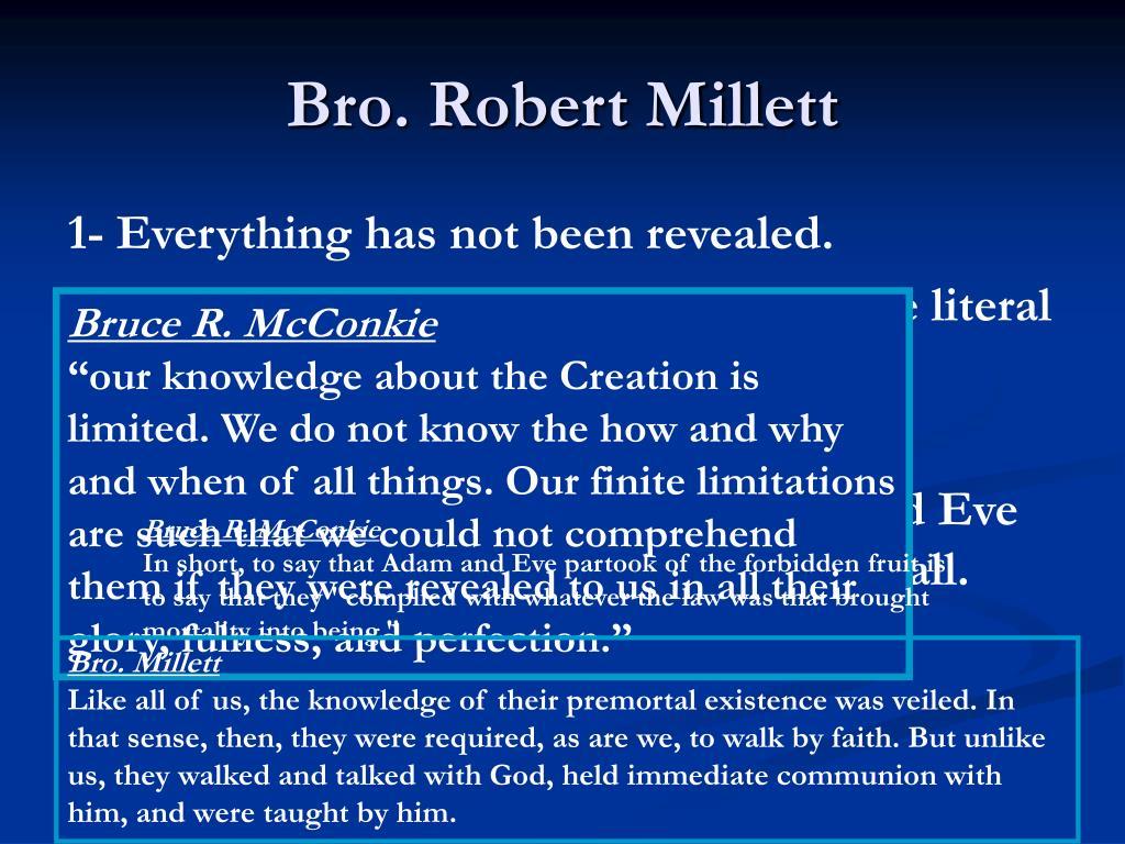 Bro. Robert Millett