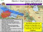 objective 1 expel america and establish an islamic authority in iraq